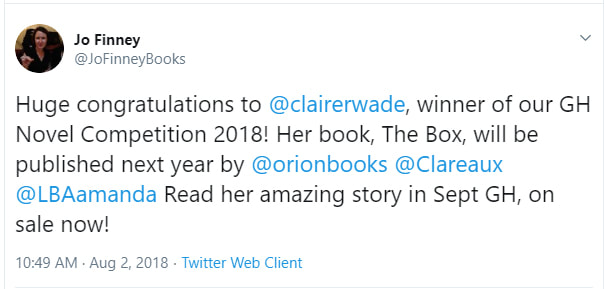 The Tweet that Changed my Life, Huge congratulations to  @clairerwade , winner of our GH Novel Competition 2018! Her book, The Box, will be published next year by  @orionbooks   @Clareaux   @LBAamanda  Read her amazing story in Sept GH, on sale now!